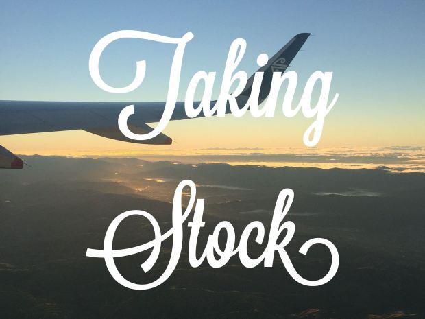life, taking stock