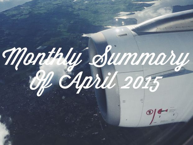 monthly summary, monthly review, summary of april